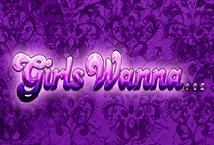 Girls Wanna - играть онлайн | GMSlots - без регистрации